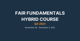 FAIR Fundamentals Hybrid Course - Q4 2021