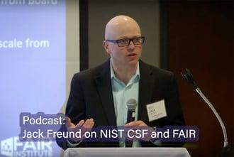 Podcast: Jack Freund Explains NIST CSF and FAIR Integration