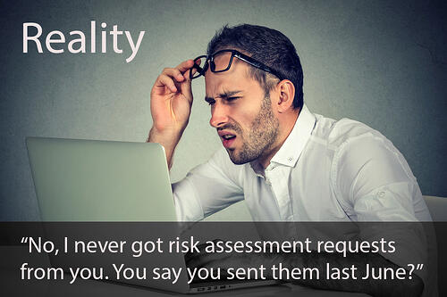 Reality - Those Risk Assessments Never Got Done