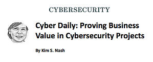 Wall Street Journal on Proving Business Value in Cybersecurity to Boards