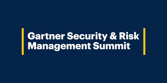 Gartner Security & Risk Summit