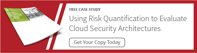 Using Risk Quantification to Evaluate Cloud Security Architectures